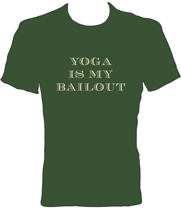 yoga_is_my_bailout_tee_front