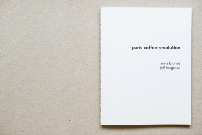 Paris Coffee Revolution the Book photo by Jeff Hargrove